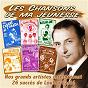 """Compilation Les succès de Loulou Gasté (Collection """"Chansons de ma jeunesse"""") avec Jacques Hélian / Armand Mestral / Mireille Brocey / Louis Gasté / Henri Kubnick..."""