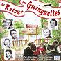 Compilation Le retour des guingettes avec Mistigri / Jean Raphaël / Georgette Plana / Yves Montand / Zappy Max...