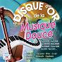 Compilation Le disque d'or de la musique douce avec Alain Romans / Pierre Spiers et Son Orchestre / Pierre Spiers / Hubert Rostaing / Jerry Mengo...