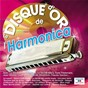 Compilation Le disque d'or de l'harmonica avec Dany Kane / Trio Raisner / Trio Hill Billy S / Toots Thielemans / Billy Desmedt...