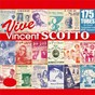 Compilation Vive vincent scotto, le roi de la chanson populaire ! avec Orchestre Pierre Chagnon / Bourvil / Adrienne Gallon / Gaston Ouvrard / Jean Lumière...