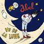 Album Vu de la lune de Abel