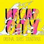 Compilation Broad city (original series sountrack) avec Kashaka / DJ Raff / Jarina de Marco / Zebra Katz / Ana Tijoux...