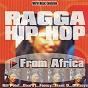 Compilation Ragga hip-hop from africa (world music collection) avec J Daara / Kill Point / Sama Flavor / Ogilvie / Faouzy...