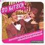 Album So kitsch (an irresistible cocktail of the genuine television and radio sounds from the 40's to the 70's) de Rio Jeno