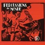 Compilation Percussions du monde avec Ensemble Kaboul / Miguel Barradas / Errol Danieel / Franck Ince / Kenneth Johnson...