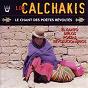 Album Los calchakis, vol.13 : le chant des poètes révoltés de Los Calchakis