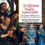 Album Les grans noelz nouveaulx : cantiques mellificques et triomphantes chansonnettes de Françoise Enock / Ensemble Alegria / Denis Zaidman / Jean-Michel Deliers / Jean-Jacques Herbin...