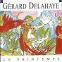 Album Le printemps de Gérard Delahaye