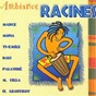 Compilation Ambiance racines avec Palaviré / E. Mona / Ti Emile / Kali / H. Geoffroy...