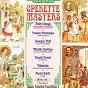 Compilation Operette masters (classic historical recordings 2) avec Miguel Villabella / Yvonne Printemps, Sacha Guitry / Yvonne Printemps / Marcel Claudel / Mlle Lemichel du Roy, M Rozani...