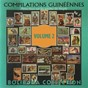 Compilation Pleins feux sur les artistes du peuple, vol. 2 (compilation guinéenne) avec Bembeya Jazz National / Kébali Jazz / Conakry / Orchestre de Labe / Kalum Star...