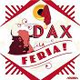 Compilation Feria de dax avec Cercle Choral Dacquois / Alma Chula / Peña les Festayres / Les Fantaskes / Vincent Moscato...