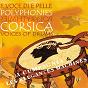 Album E voce di e pelle (polyphonies & polyrythmies) (corsica voices of drums) de A Cumpagnia / Les Élégantes Machines