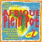 Compilation Afrique plein pot, vol. 2 avec Koffi Olomidé / Synthez / Sakis Ingrid / Damien Aziwa / Sah'Lomon...
