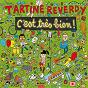 Album C'est très bien ! de Tartine Reverdy