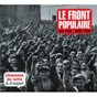 Compilation Le front populaire avec Roger Varnay / Raymond Cordy, Henri Marchand / G. Delmas / Robert le Vigan / Cooperative de Tsf, P Vaillant Couturier...