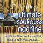 Compilation Sound of africa (ultimate soukouss machine) avec Ballou Canta / Freddy Majunga / Soule Ngofoman / E. Nsakala / F. Palira...