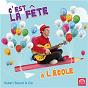 Album C'est la fête à l'école de Hubert Bourel