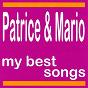 Album My best songs - patrice & mario de Patrice / Márió