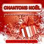 Album Chantons noël - les plus belles chansons de noël de Les Petits Chanteurs de Noël