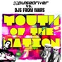 Album Youth of the nation de Pulsedriver / DJS From Mars