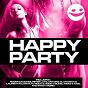 Compilation Happy party avec TV Rock / Roger Sanchez / Peter Luts / Antoine Clamaran, Laurent Pautrat / TV Rock, Hook N Sling...