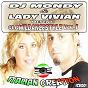 Compilation DJ mondy & lady vivian present slowildancestyle, vol. 1 avec Express Viviana / D & V / DJ Mondy, Lady Vivian / Daniele Mondello, Express Viviana / Famiglias Mondellos...
