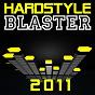 Compilation Hardstyle blaster 2011 avec Katanah / 99 Damage / Nu Space / Lobotomiz / Agressiv...