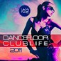 Compilation Dancefloor Clublife 2011, Vol. 2 avec The French Beloved / Musikk, Chris Montana / Mondotek / Mark Skyy, Big Daddi / Eliess...