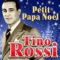 Album Petit papa noël (deluxe edition) de Tino Rossi