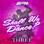 Album Shall we dance?, vol. 3 de The Dreamers