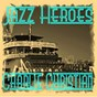 Album Jazz heroes - charlie christian de Charlie Christian