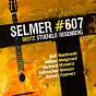 Compilation Selmer 607 invite stochelo rosenberg avec Adrien Moignard / Benoit Convert / Stochelo Rosenberg / Sébastien Giniaux / Richard Manetti...