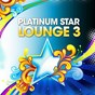 Compilation Platinum star lounge, vol. 3 (stardust of easy listening & relaxing sunset chill out music) avec Lounge Deluxe / Barclay & Cream / Newton / Smooth Deluxe / Euphonic Traveller...