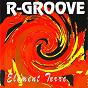 Album Element terre de R-Groove