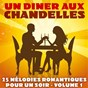 Album Un dîner aux chandelles, vol. 1 (25 mélodies romantiques pour un soir) de Florian Favez, Yann Yves Betaniaou / Micky Pagnano / Maico Pagnano