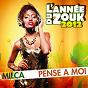 Album Pense à moi (année du zouk 2012) de Milca