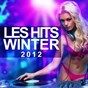 Compilation Les hits winter 2012 avec Tibo S / Daniel Lopes / The Glam / Naguale / Guenta K...