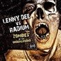 Album Zombies of the underground de Lenny Dee / Radium
