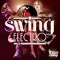 Compilation Swing electro avec Tape Five / Parov Stelar / Belleruche / Nick Hollywood / Swing Republic...