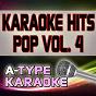 Album A-type karaoke pop hits, vol. 4 (karaoke version) de A-Type Karaoke