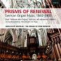 Album Prisms of renewal (german organ music 1840 - 1900) de John Scott Whiteley
