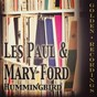 Album Hummingbird de Les Paul, Mary Ford