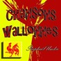 Compilation Chansons wallonnes avec Pascal Lecrenier / Bellyve / Michel Belly / Vinciane Vee / Alain Simonis...