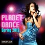 Compilation Planet dance (spring 2012) avec Soley Dancefloor / Discomakers / De-Grees / Bryce / Dab & Sissa...