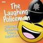 Compilation The laughing policeman - childrens favourites from a bygone era avec Mary Moder / Charles Penrose / Ben Bernie / Charles King / Vernon Dalhart...