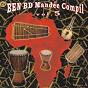 Compilation Ben bd mandée compil, vol. 5 avec Oumou Sangaré / Cheick Sylla / Mamady Kamissoko / Fanta Soumahoro / Karounga Sacko...