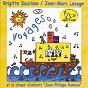 Album Voyages (feat. le choeur d'enfants jean-philippe rameau) (chansons + versions instrumentales) de Brigitte Sourisse / Jean-Marc Lesage