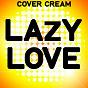Album Lazy love (a tribute to neyo) de Cover Cream